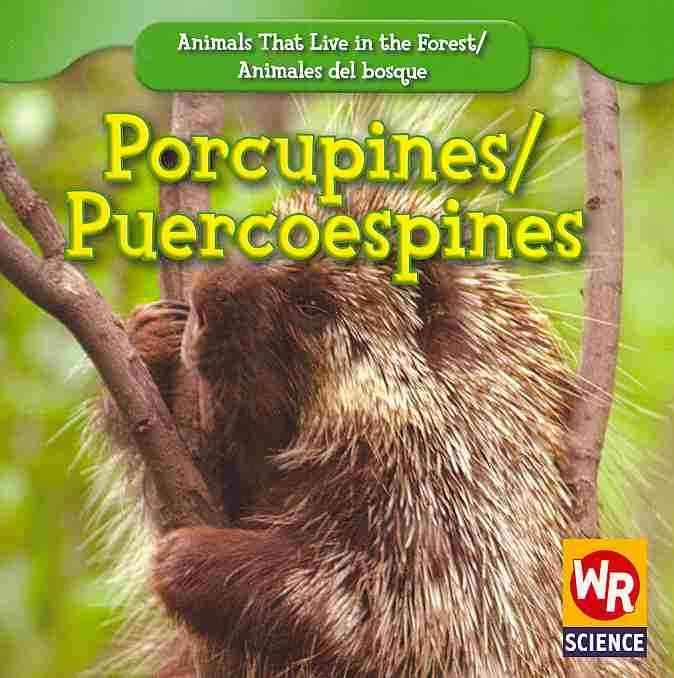 Porcupines/ Puercoespines By Macken, JoAnn Early